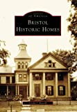 Bristol Historic Homes, Lynda J. Russell, 0738539198