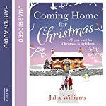Coming Home For Christmas | Julia Williams