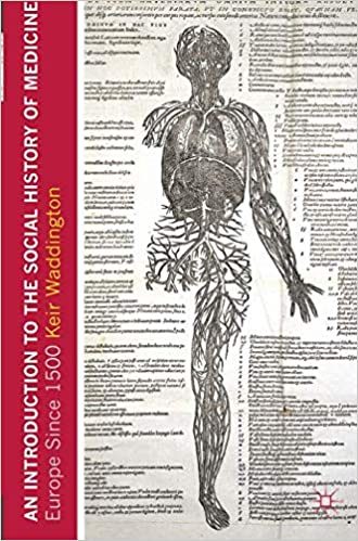 An Introduction to the Social History of Medicine: Europe