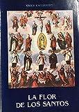 img - for La Flor De Los Santos, o, Vida de santos para cada di a del an o book / textbook / text book