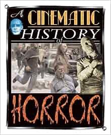 Horror (Cinematic History): Mark Wilshin: 9781410920102 ...