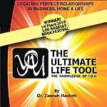 Y.O.U. & the Ultimate Life Tool : The Knowledge of Y.O.U. | Dr. Zannah Hackett