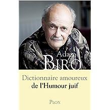 Dictionnaire amoureux de l'humour juif (DICT AMOUREUX) (French Edition)