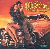 Old School Love Songs, Vol. 1