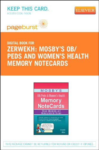 Mosby's OB/Peds & Women's Health Memory NoteCards - Elsevier eBook on VitalSource (Retail Access Card): Visual, Mnemonic, and Memory Aids for Nurses
