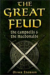 The Great Feud: The Campbells and the MacDonalds
