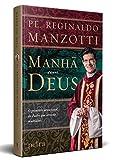 capa de Manhã com Deus: O Primeiro devocional diário do Padre que arrasta multidões