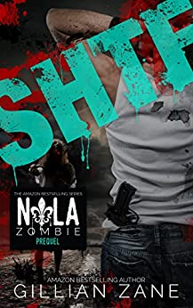 SHTF (NOLA Zombie Book 0) by [Zane, Gillian]