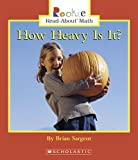 How Heavy Is It?, Brian Sargent, 0516253689