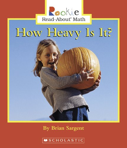 Download How Heavy Is It? (Rookie Read-About Math) pdf epub