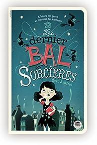 Le dernier bal des sorcières par Erin Ardfeel