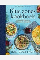 Het blue zones kookboek: 100 recepten om 100 mee te worden Capa dura