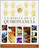 Book cover image for La biblia de la quiromancia (Spanish Edition)
