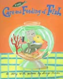 The Care and Feeding of Fish, Sarajo Frieden, 0395712513