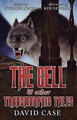 book cover of The Cell & Other Transmorphic Tales