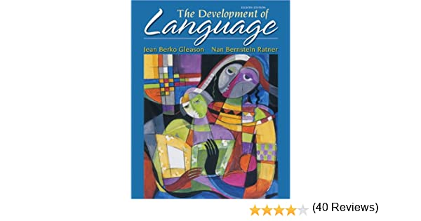 The Development Of Language (8th Edition) (The Allyn & Bacon ...