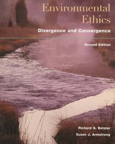 Environmental Ethics: Divergence and Convergence