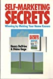 Self Marketing Secrets, Henry DeVries and Diane Gage, 0932238653