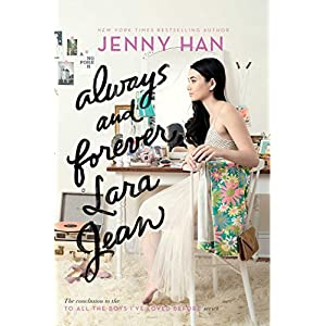Download Always and Forever, Lara Jean (To All the Boys I've Loved Before Book 3) PDF