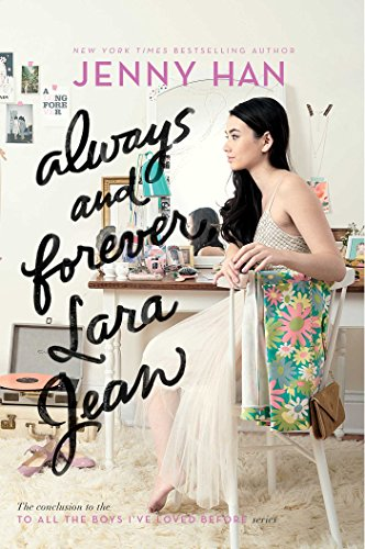 Always and Forever, Lara Jean