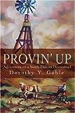 Provin' Up, Dorothy Y. Goble, 0595248519
