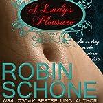 A Lady's Pleasure | Robin Schone