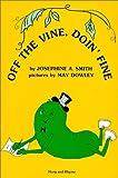 Off the Vine, Doin' Fine