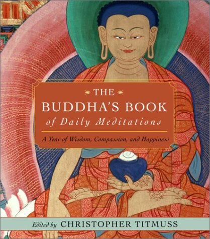 The Buddha's Book of Daily Meditations: A Year of Wisdom, Compassion, and Happiness