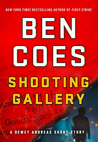 Shooting Gallery: A Dewey Andreas Short Story (Kindle Single) (A Dewey Andreas Novel)