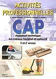 CAP Assistant Technique en Milieux Familial et Collectif 1e et 2e année : Activités professionnelles