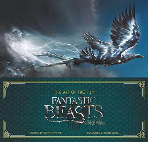 The Art of the Film: Fantastic Beasts and Where to Find Them PDF