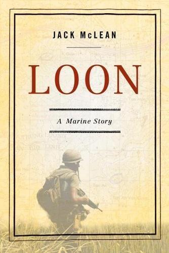(Loon: A Marine Story )