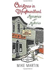Christmas in Newfoundland — Memories and Mysteries: A Sgt. Windflower Book