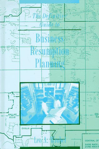 The Definitive Guide to Business Resumption Planning (Artech House Telecommunications Library) Pdf