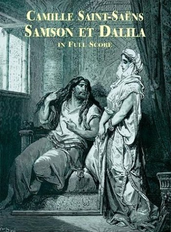 Samson et Dalila in Full Score (Dover Music Scores) (French and German Edition) by Dover Publications