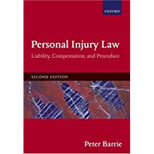 Personal Injury Law: Liability, Compensation, Procedure
