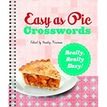 Easy as Pie Crosswords: Really, Really Easy!: 72 Relaxing Puzzles