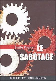 Le sabotage, Pouget, Emile