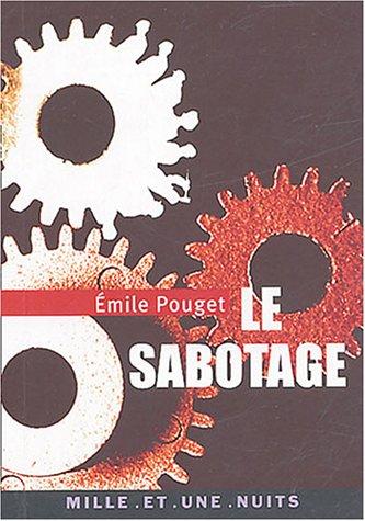 SABOTAGE (LE) �MILE POUGET
