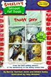Snow Day, Marcia Thornton Jones and Debbie Dadey, 0786815515
