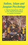Sufism, Islam and Jungian Psychology, J. Marvin Spiegelman, 1561840157