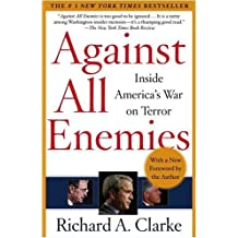 Against All Enemies by Clarke, Richard A.. (Free Press,2004) [Paperback]