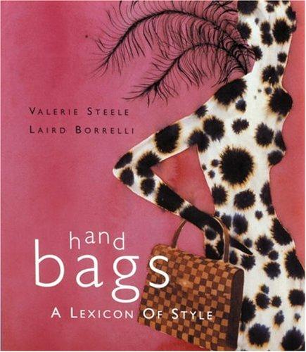 Handbags: A Lexicon of Style ebook