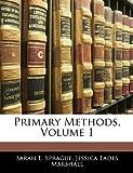 Primary Methods, Sarah E. Sprague and Jessica Eades Marshall, 1144411335
