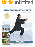 Effective Martial Arts Training with No Equipment or Partner vol 2: Ageless Flexibility and Joint Mobility