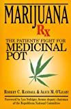 Marijuana Rx, Robert C. Randall and Alice M. O'Leary, 1560251662