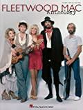 Fleetwood Mac - Anthology, Hal Leonard Corporation, 0634086359