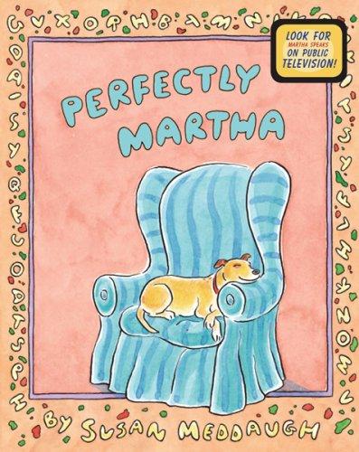 Download Perfectly Martha (Martha Speaks) pdf