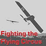 Fighting the Flying Circus | Eddie Rickenbacker
