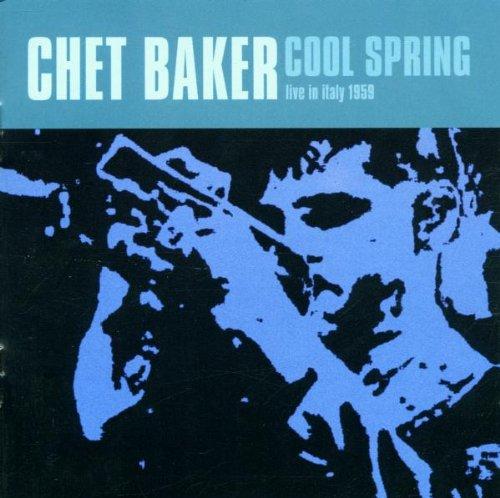Chet Baker - Cool Spring - Zortam Music